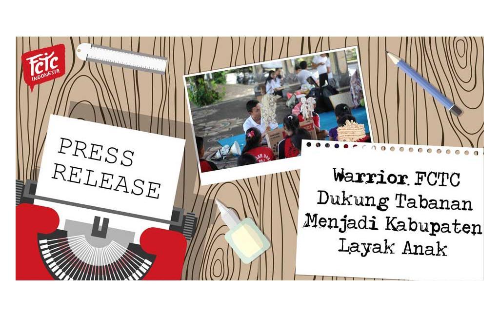 Warrior FCTC Dukung Tabanan Menjadi Kabupaten Layak Anak