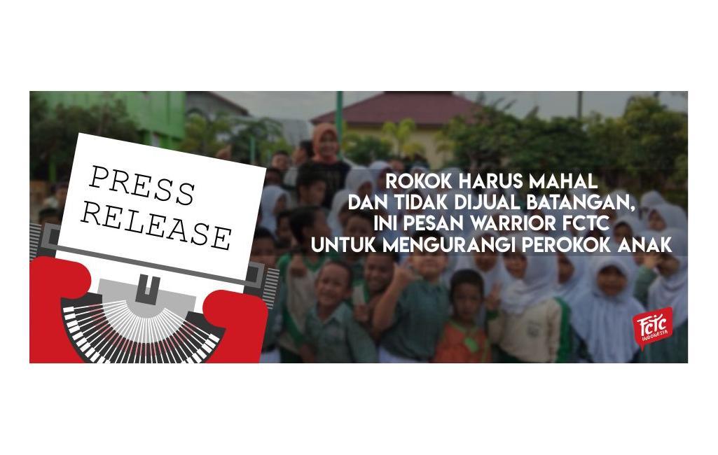 Rokok Harus Mahal dan Tidak Dijual Batangan, Ini Pesan Warrior FCTC untuk Mengurangi Perokok Anak