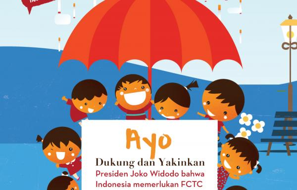 Dukungan Masyarakat Menguat,  Ingin Presiden Joko Widodo Segera Aksesi FCTC  Untuk Melindungi Anak Indonesia