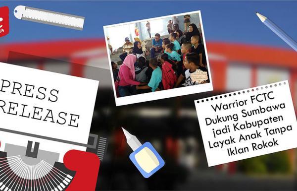 Warrior FCTC Dukung Sumbawa jadi Kabupaten Layak Anak Tanpa Iklan Rokok