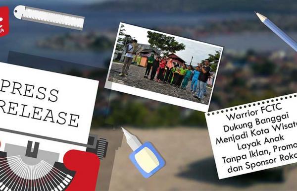 Warrior FCTC Dukung Banggai Menjadi Kota Wisata Layak Anak Tanpa Iklan, Promosi dan Sponsor Rokok