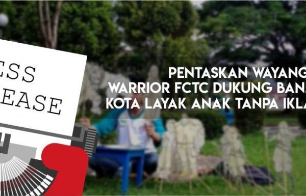 Pentaskan Wayang, Warrior FCTC Dukung Banjarmasin Kota Layak Anak tanpa Iklan Rokok